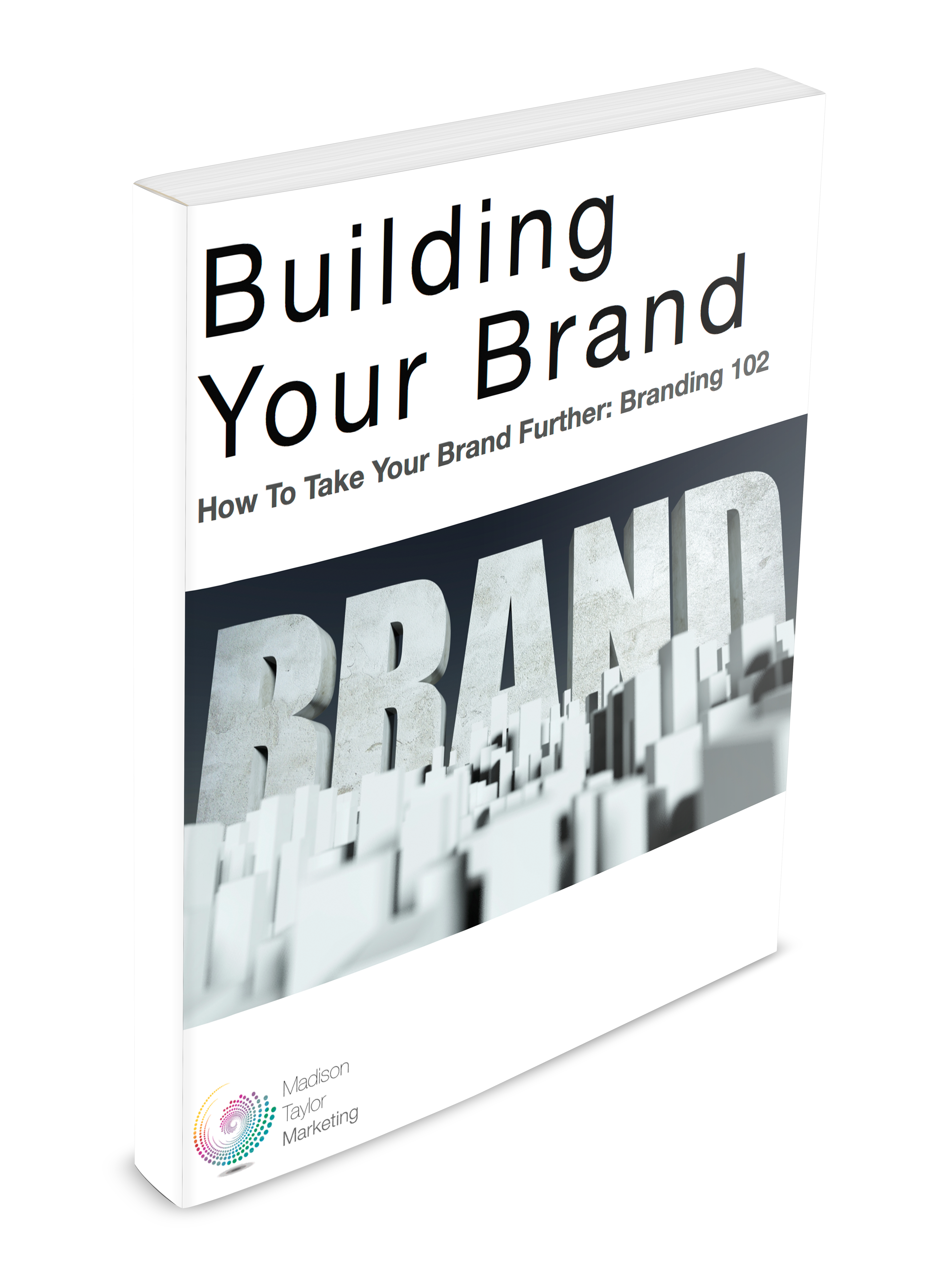 Building Your Brand Pt. 2.png